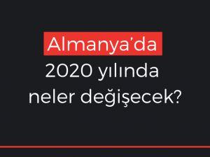 Almanya'da 2020 yılındaki değişiklikler