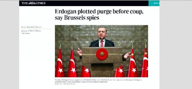 Times: Erdoğan tasfiyeleri 15 Temmuz'dan önce planladı
