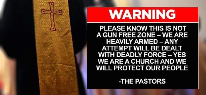 Kilise uyardı: Silahlıyız
