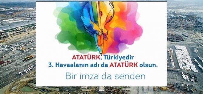 '3. Havaalanı'nın adı Atatürk olsun' kampanyası