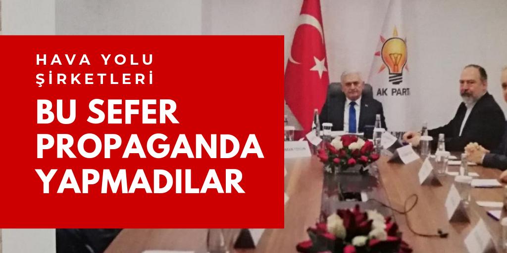Bu seçimde AKP propagandası yapmadılar