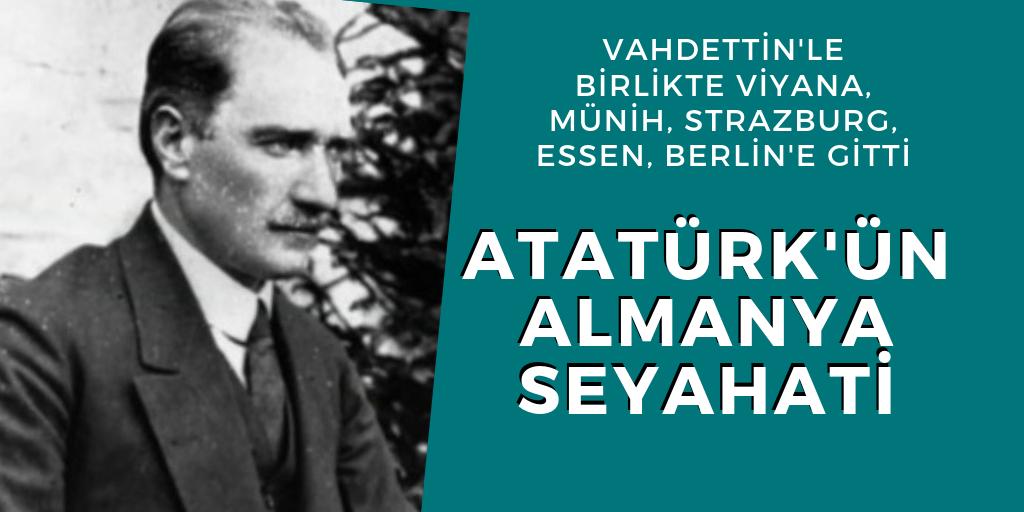 Atatürk'ün Almanya seyahati