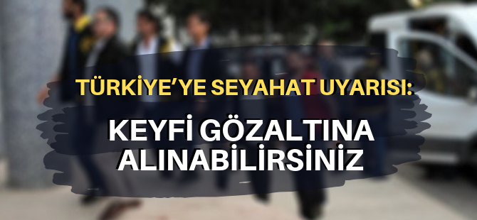 Türkiye'ye 'seyahat uyarısı'