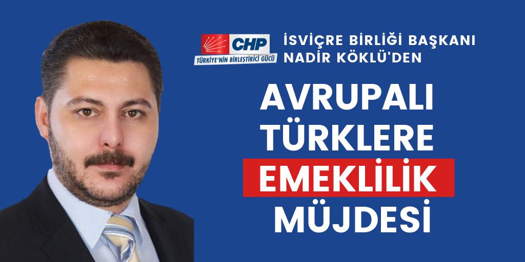 CHP'den Avrupalı Türklere emeklilik müjdesi