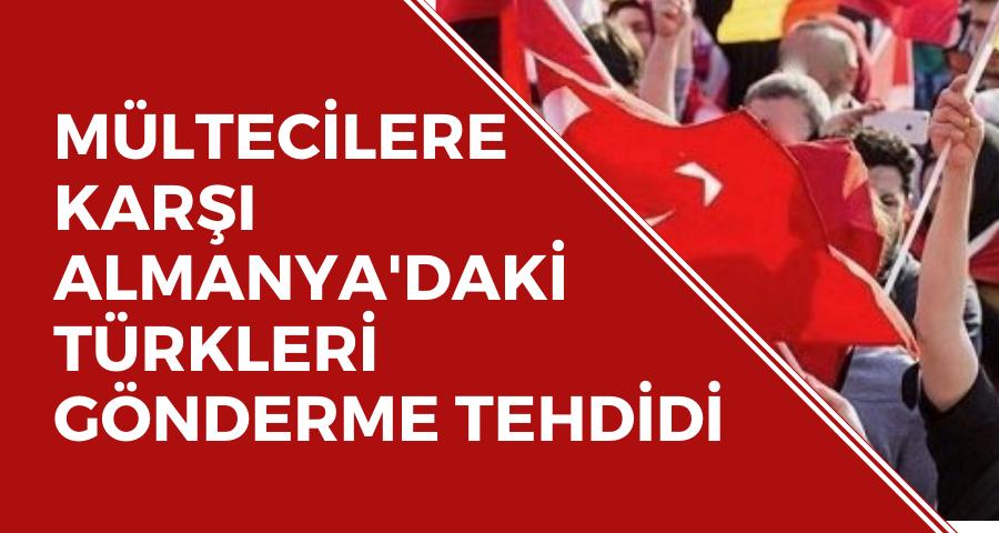 Mültecilere karşı, Türklerle gönderme tehdidi