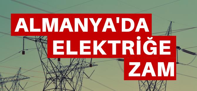 Almanya'da elektriğe zam gelecek