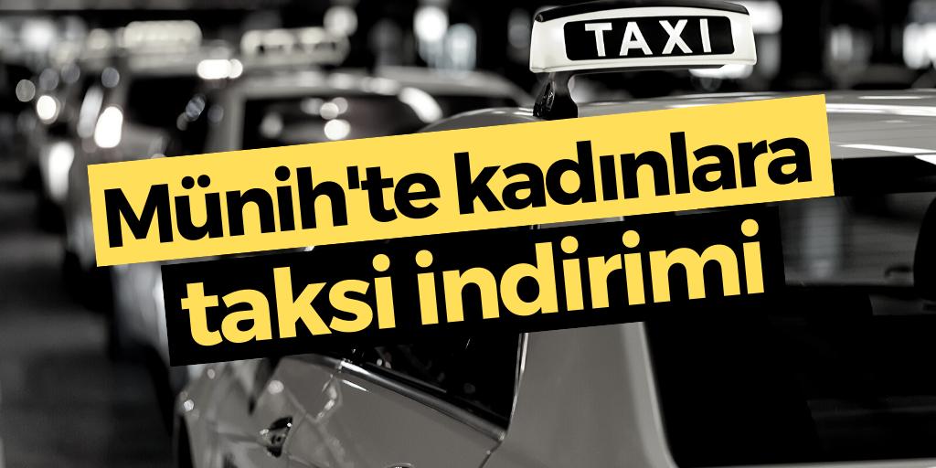 Münih'te kadınlara taksi indirimi