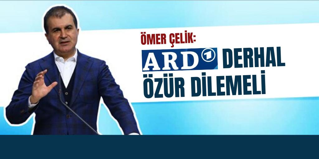 'ARD derhal özür dilemeli'