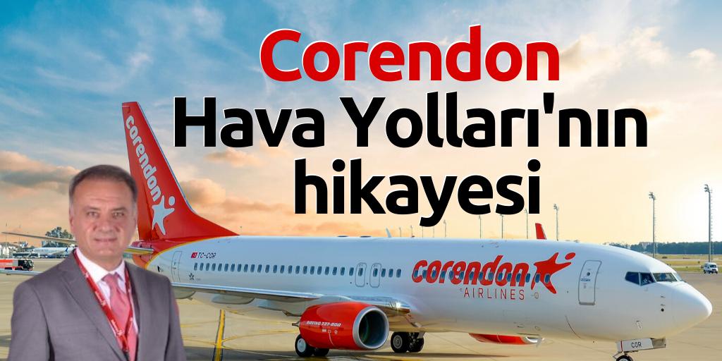 Corendon Hava Yolları'nın hikayesi