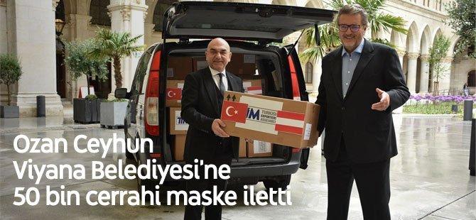 Ozan Ceyhun Viyana Belediyesi'ne 50 bin cerrahi maske iletti
