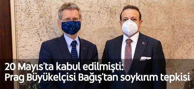 20 Mayıs'ta kabul edilmişti: Prag Büyükelçisi Bağış'tan soykırım tepkisi