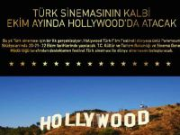 Türk sinemasının kalbi Hollywood'da atacak