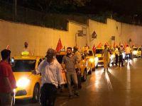 Taksiciler: Erdoğan'ı size yedirtmeyeceğiz