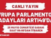 Avrupa Parlamentosu adayları ARTI49'da