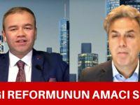 Yargı reformunun amacı seçim