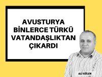 Binlerce Türk daha vatandaşlıktan atıldı