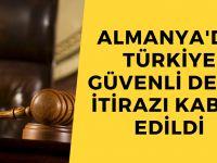 Türkiye güvenli değil itirazı kabul edildi