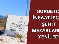 Gurbetçi inşaat işçisi, şehit mezarlarını yeniledi