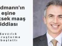 Feldmann'ın eşine yüksek maaş iddiası