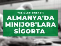 Almanya'da Minijob'lara sigorta önerisi