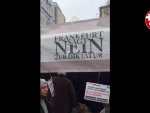 'Frankfurt diktatöre hayır diyor' standı