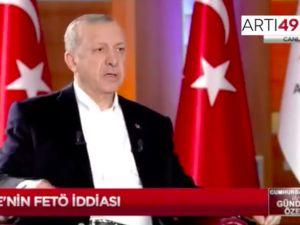 Erdoğan: Ben Gülen'le yüz yüze 2-3 kere görüştüm