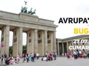 Avrupa'da Bugün (27.07.2019)