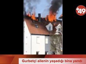 Almanya'da gurbetçi ailenin yaşadığı binada yangın